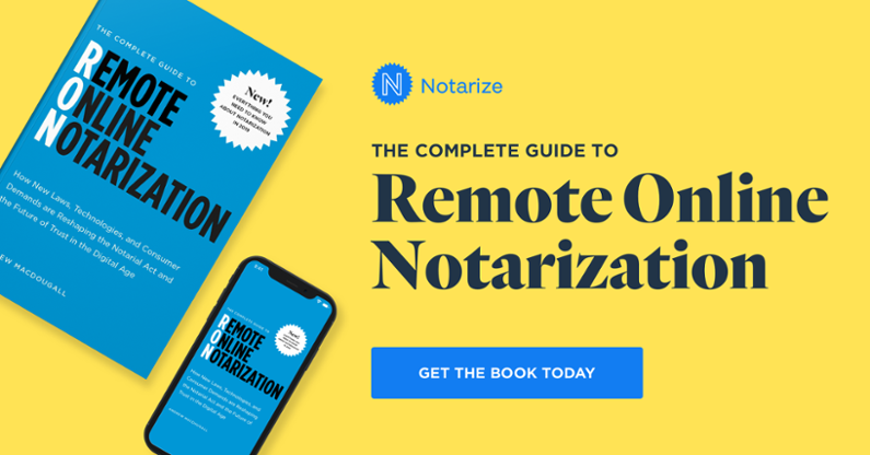 The Complete Guide to Remote Online Notarization