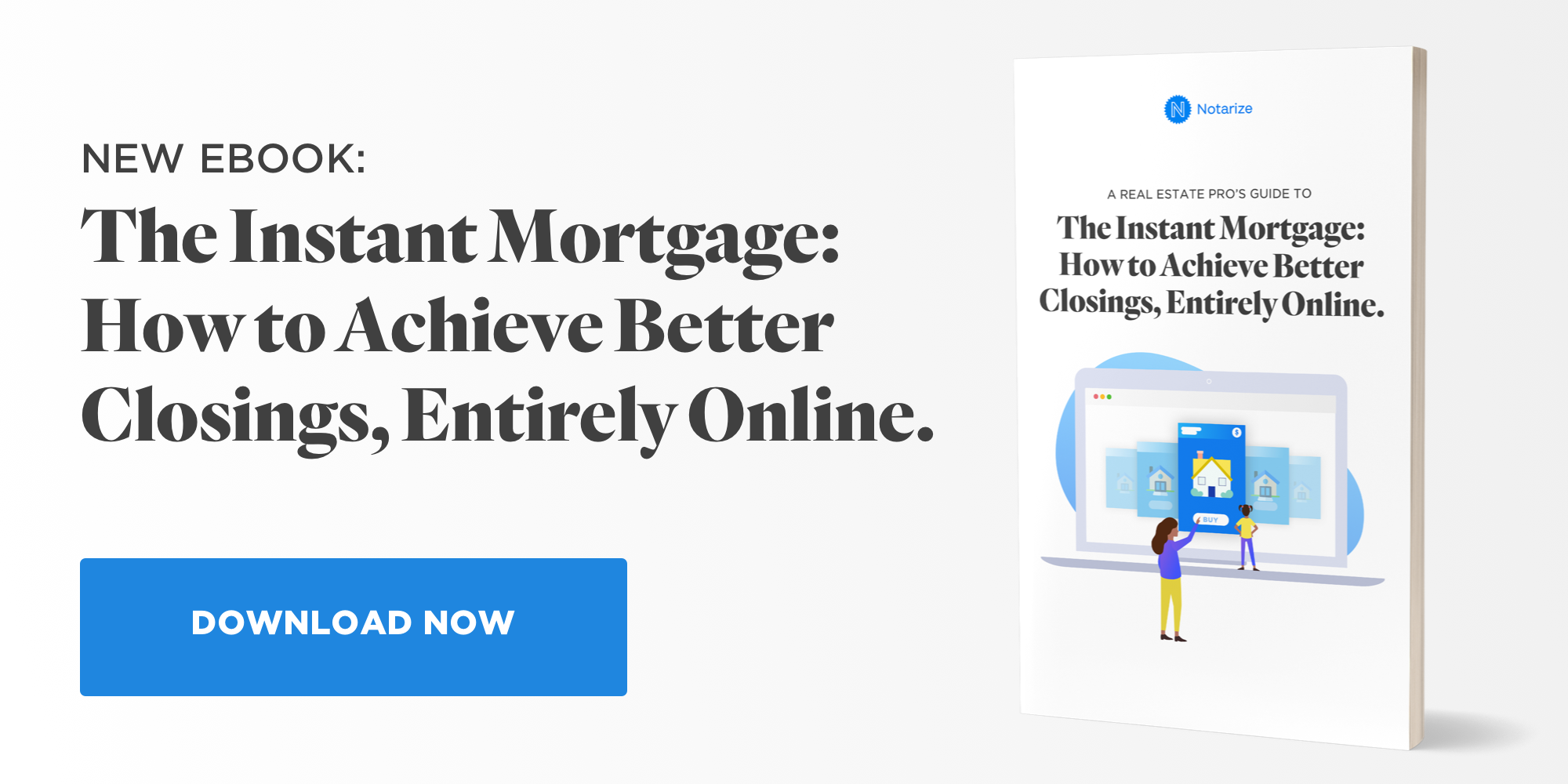New eBook on The Instant Mortgage: How to Achieve Better Closings, Entirely Online
