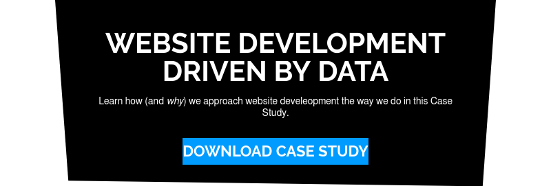 Website Development driven by data  Learn how (andwhy) we approach website develeopment the way we do in this  Case Study. Download Case Study