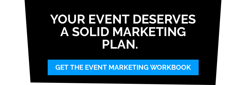 Your event deserves a solid marketing plan.   Get the Event Marketing workbook