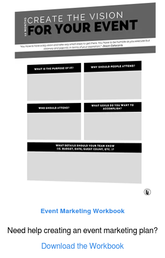 Event Marketing Workbook  Need help creating an event marketing plan?  Download the Workbook