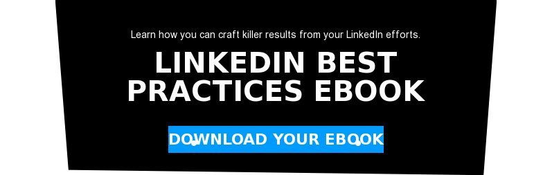 Learn how you can craft killer results from your LinkedIn efforts.  LinkedIn Best Practices eBook download your ebook