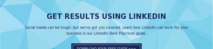 Download our LinkedIn Best Practices guide.