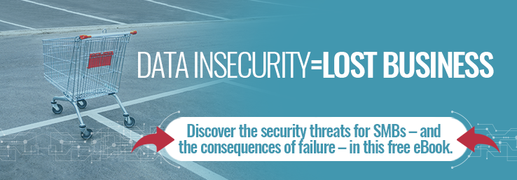 It's simple. Poor data security = lost business. Do you know what the main security threats to your SMB are?