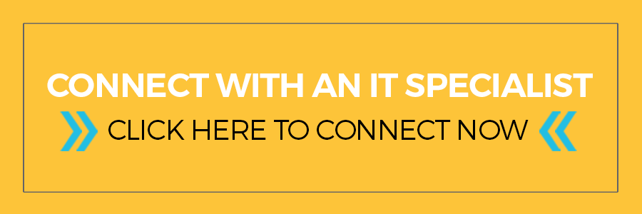 Click here to connect with an IT Specialist