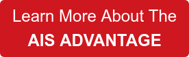 Learn More About The AIS ADVANTAGE