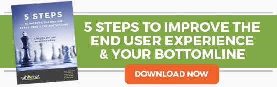 5 Steps to Improve End User Experience