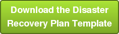Download the Disaster Recovery Plan Template