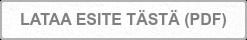 LATAA ESITE TÄSTÄ (PDF)
