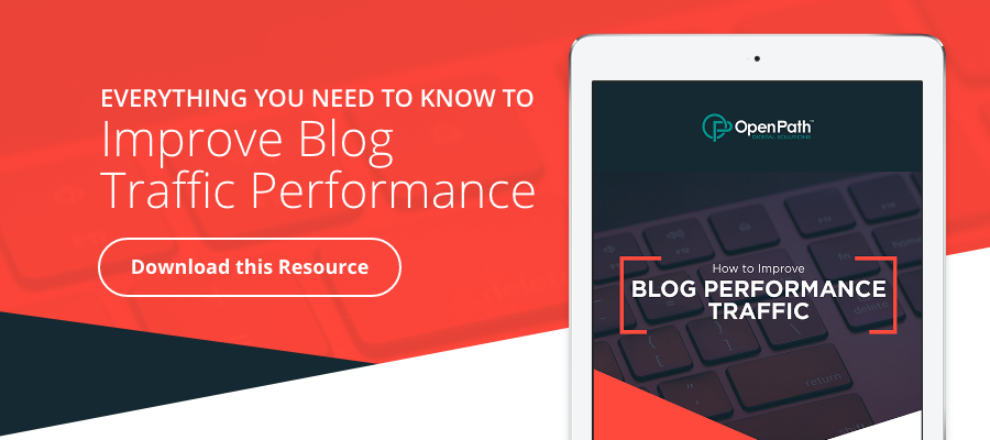 Everything you need to know to improve blog traffic performance