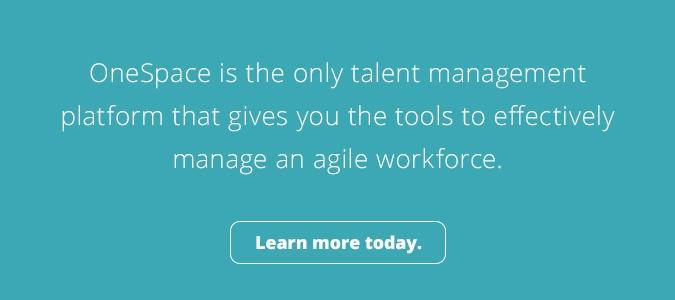 OneSpace is the only talent management platform. Learn More.