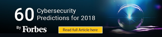 [Forbes] 60 Cybersecurity Predictions for 2018
