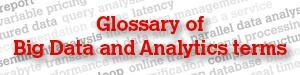 glossary of big data and analytics terms