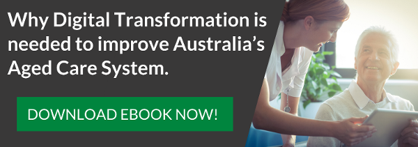 Aged Care digital transformation