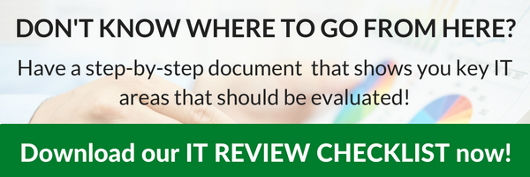 IT review checklist - key IT areas to evaluate