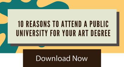 10 Reasons to attend a public university for your art degree