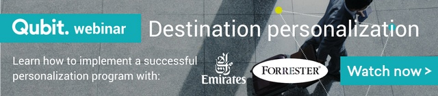 Qubit Webinar: Destination Personalization with Forrest & Emirates. Sign up here!
