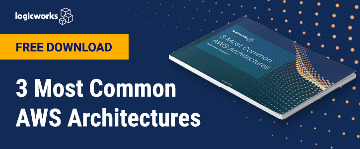 Logicworks_Common_AWS_Architectures_eBook