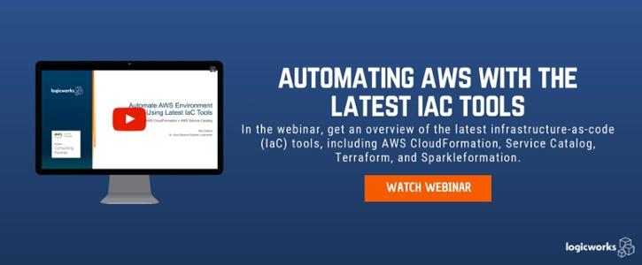 Logicworks-Automating-AWS-IaC-Tools-Webinar
