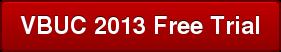 VBUC 2013 Free Trial