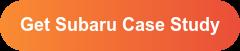 Get Subaru Case Study