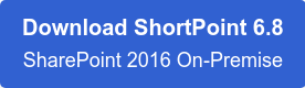 Download ShortPoint 5.3.3.24 SharePoint 2016 On-Premise