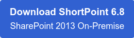 Download ShortPoint for SharePoint 2013