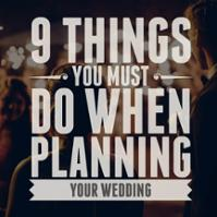 9 things you must do when planning your wedding