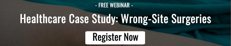 Webinar - Healthcare Wrong-Site Surgeries