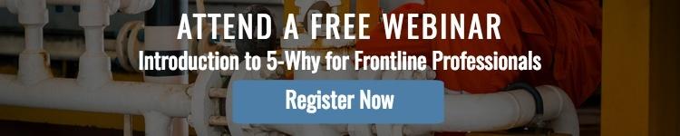 Register for 5-Why for Frontline Professionals Free Webinar