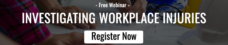 Webinar - Investigating Workplace Injuries