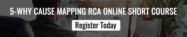 Register for our upcoming 5-Why RCA Online Short Course