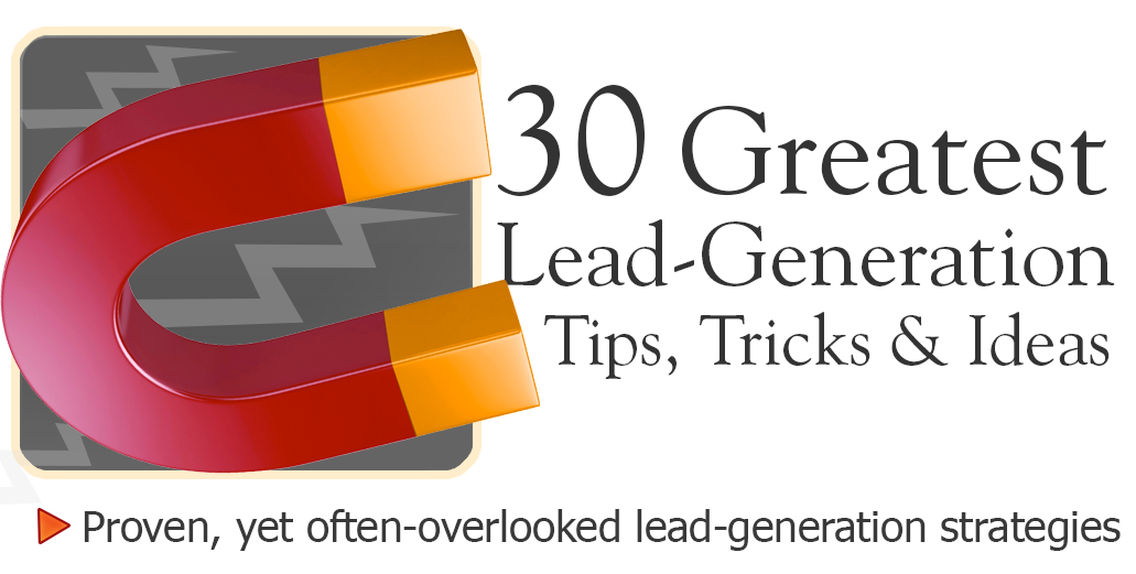 Lead generation tips, tricks, and ideas