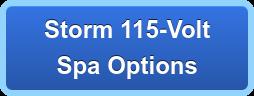 Storm 115-Volt Spa Options