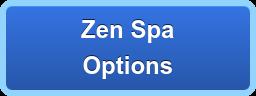 Zen Spa Options