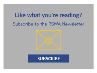Subscribe to the RSWA Newsletter