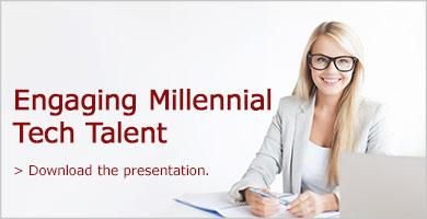 Download the Presentation: Engaging Millennial Tech Talent