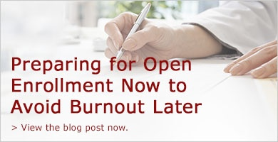 Preparing for Open Enrollment Now to Avoid Burnout Later