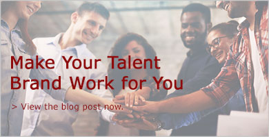 Make your talent brand work for you.