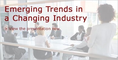 Emerging Trends in a Changing Industry