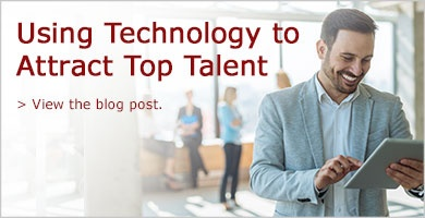 Learn to use technology to attract top talent.