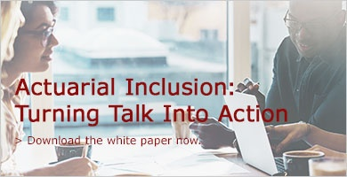 Actuarial Inclusion: Turning Talk Into Action
