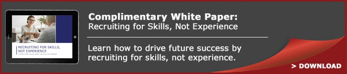 Recruiting for skills, not experience