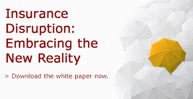Insurance Disruption: Embracing the New Reality
