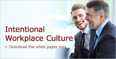 Intentional Workplace Culture. Download the White Paper now.
