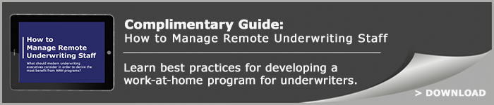 How to Manage Remote Underwriting Staff