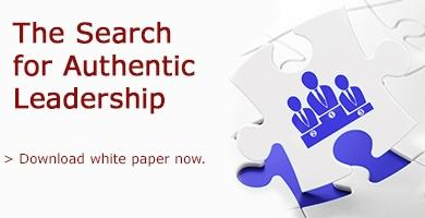 Today's Business Mandate: The Search for Authentic Leadership