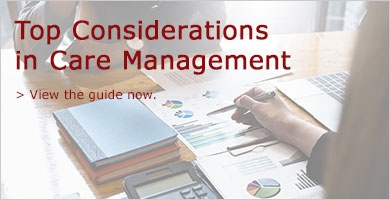 Top Considerations in Care Management