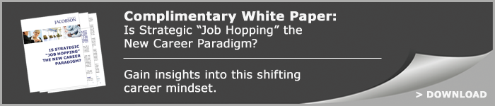"Is Strategic ""Job Hopping"" the New Career Paradigm?"