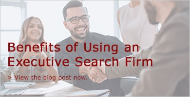 Benefits of Using an Executive Search Firm